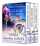 Three Timeless Loves: A Scottish Time...