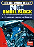 R. M. Clarke Ford Small Block High Performance Engines (Hot Rod on Great American Engines): Covers: 400 HP 302 Windsor, 600 HP Cleveland, Factory Cyl. Head Guide, ... Hi-Pp 351W on a Budget, Street Combos
