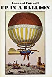 Up in a Balloon (0437328503) by Cottrell, Leonard