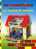echange, troc Le Ballon - Je construis ma maison de poupée