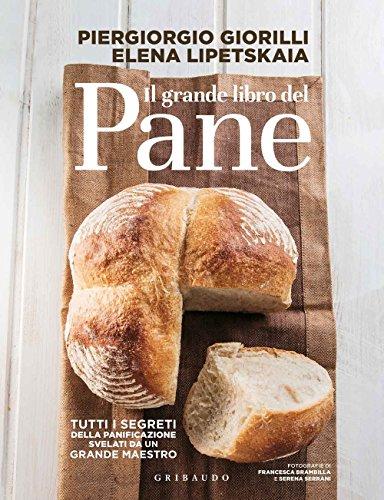 Il grande libro del pane PDF