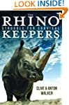 The Rhino Keepers: Struggle for Survival