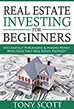img - for Real Estate Investing For Beginners: Successfully Purchasing & Making Money With Your First Real Estate Property book / textbook / text book