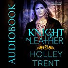 Knight in Leather: Hearth Motel, Book 2 Hörbuch von Holley Trent Gesprochen von: Pyper Down