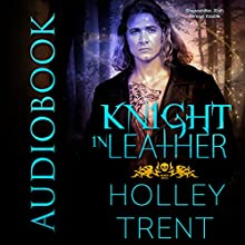 Knight in Leather: Hearth Motel, Book 2 Audiobook by Holley Trent Narrated by Pyper Down