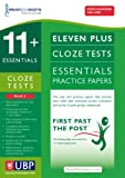 Eleven Plus Exams 11+ Essentials Cloze Tests: Book 2 for CEM (First Past the Post)