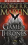 A Game of Thrones (HBO Tie-in Edition): A Song of Ice and Fire: Book One