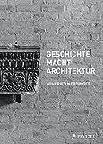 img - for GESCHICHTE MACHT ARCHITEKTUR book / textbook / text book