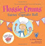 Flossie Crums and the Fairies' Cupcake Ball