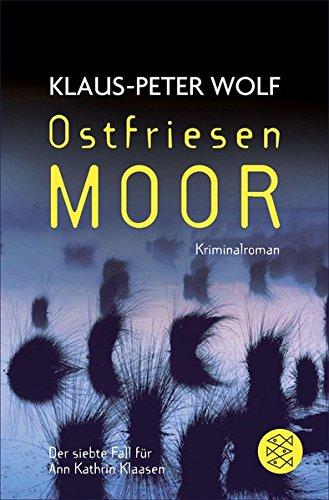 Ostfriesenmoor: Der siebte Fall für Ann Kathrin Klaasen