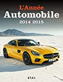 L'Annee Automobile N 62 (2014/2015)...