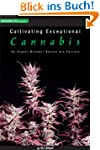 Cultivating Exceptional Cannabis: An...