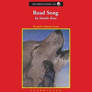 Road Song: A Memoir | [Natalie Kusz]