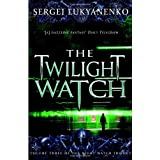 The Twilight Watchby Sergei Lukyanenko
