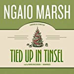 Tied Up in Tinsel: A Roderick Alleyn Mystery | Ngaio Marsh