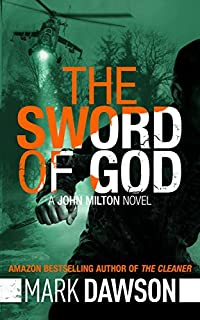 The Sword Of God - John Milton #5 by Mark Dawson ebook deal
