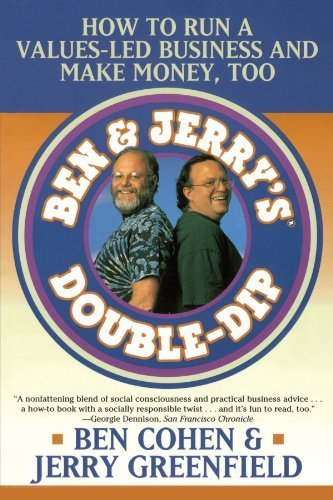 ben-jerrys-double-dip-how-to-run-a-values-led-business-and-make-money-too-by-cohen-ben-greenfield-je