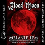 Blood Moon   Melanie Tem