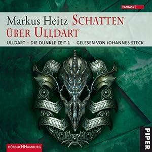 Schatten über Ulldart (Ulldart - Die dunkle Zeit 1) Hörbuch