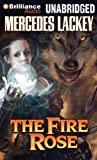 Mercedes Lackey The Fire Rose (Elemental Masters)