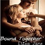 Bound Together | Eliza Jane