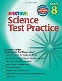 Spectrum:Science Test Practice Gr.8