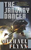 The January Dancer (0765318172) by Michael Flynn