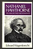 img - for Nathaniel Hawthorne: The Man, His Tales, and Romances (Literature and Life) book / textbook / text book