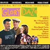 Glory Daze: Original Motion Picture Soundtrack