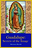 Read Guadalupe: Secrets of the Image on-line