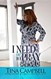 I Need A Day to Pray