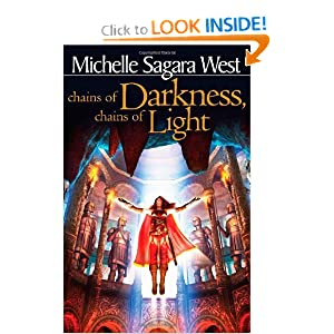 Chains of Darkness, Chains of Light (The Sundered) by Michelle Sagara West