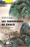 chroniques de Zhalie (Les) : roman