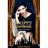 The Doxy&#39;s Daybook: A Friday in Two Actsdi Sable Jordan