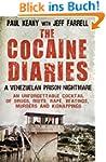 The Cocaine Diaries: A Venezuelan Pri...