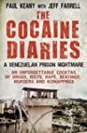 The Cocaine Diaries: A Venezuelan Pri...