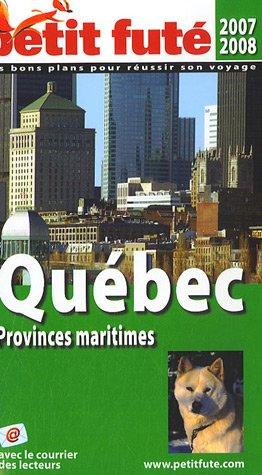 QUÉBEC ET PROVINCES MARITIMES 2007 6ÈME ÉDITION