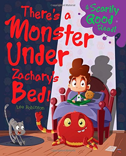 There's a Monster Under Zachary's Bed!: Monster Under My Bed