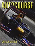img - for Autocourse 2012-2013: The World's Leading Grand Prix Annual (Autocourse: The World's Leading Grand Prix Annual) book / textbook / text book