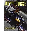 Autocourse 2012-2013: The World's Leading Grand Prix Annual (Autocourse: The World's Leading Grand Prix Annual)