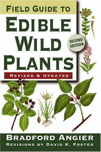 Field Guide To Edible Wild Plants: 2Nd Edition