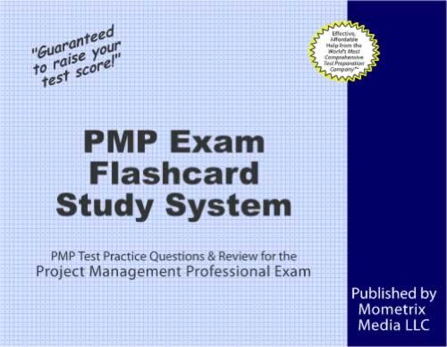 PMP Exam Flashcard Study System: PMP Test Practice Questions & Review for the Project Management Professional Exam