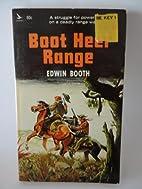 Boot Heel Range by Edwin Booth