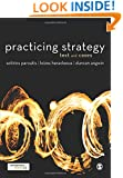 Practicing Strategy: Text and Cases