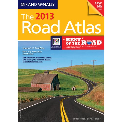 The 2013 Road Atlas (Rand Mcnally Road Atlas: United States, Canada, Mexico