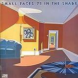 【78 IN THE SHADE】スモール・フェイセズ