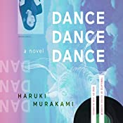 Dance Dance Dance: A Novel | Haruki Murakami, Alfred Birnbaum - translator