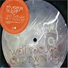 Well Thought out Twinkles [Vinyl]