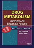 img - for Drug Metabolism: Chemical and Enzymatic Aspects book / textbook / text book