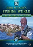 John Wilson's Fishing World - Far East & Madagascar [DVD]